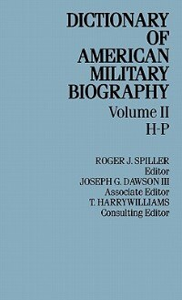 Book Dict Amer Military Biog V2 by Jan Spiller