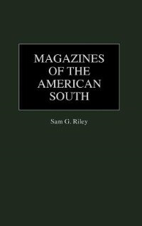 Book Magazines of the American South by Sam G. Riley