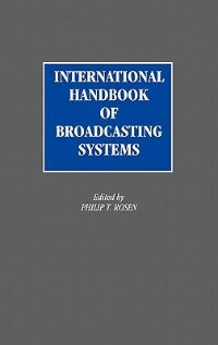 Book International Handbook of Broadcasting Systems by Philip T. Rosen