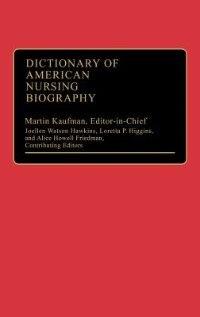 Book Dictionary of American Nursing Biography by Joellen Watson Hawkins