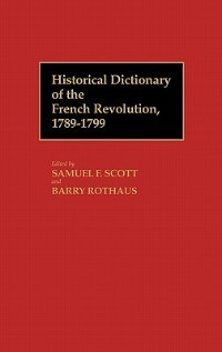 Book Historical Dictionary Of The French Revolution, A-k V1 by Samuel F. Scott