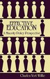 Effective Education: A Minority Policy Perspective by Charles Vert Willie