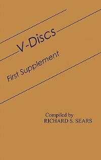 Book V-Discs: First Supplement by Richard S. Sears