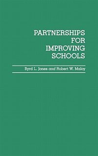 Book Partnerships for Improving Schools by Byrd L. Jones