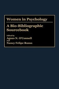 Book Women in Psychology: A Bio-Bibliographic Sourcebook by Agnes N. O'Connell