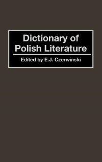Book Dictionary of Polish Literature by E. J. Czerwinski