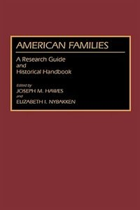 Book American Families: A Research Guide And Historical Handbook by Joseph M. Hawes