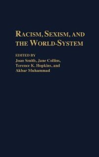 Book Racism, Sexism, And The World-system by Joan Smith