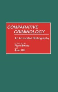 Book Comparative Criminology: An Annotated Bibliography by Piers Beirne