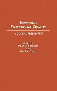 Book Improving Educational Quality: A Global Perspective by Carol A. Carrier