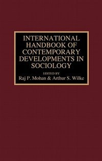Book International Handbook of Contemporary Developments in Sociology by Raj P. Mohan