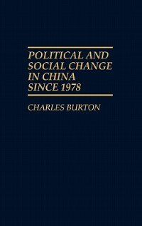 Book Political And Social Change In China Since 1978 by Charles Burton