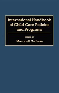Book International Handbook Of Child Care Policies And Programs by Moncrieff Cochran