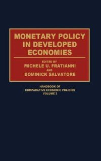 Book Monetary Policy In Developed Economies by Michele U. Fratianni