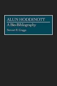 Book Alun Hoddinott: A Bio-Bibliography by Stewart R. Craggs