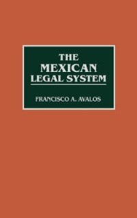Book The Mexican Legal System by Francisco Avalos