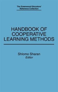 Book Handbook of Cooperative Learning Methods by .. Sharan