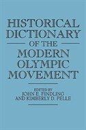 Book Historical Dictionary of the Modern Olympic Movement by John E. Findling
