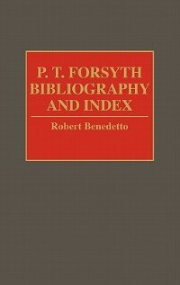 Book P.t. Forsyth Bibliography And Index by Robert Benedetto