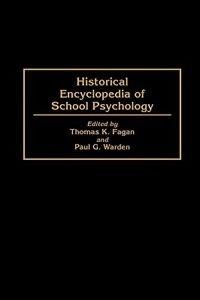 Book Historical Encyclopedia of School Psychology by Thomas K. Fagan