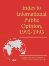 Book Index To International Public Opinion, 1992-1993 by Elizabeth Hann Hastings