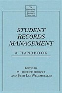 Book Student Records Management: A Handbook by Beth Lee Weckmueller