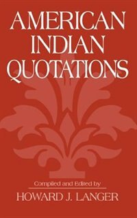 Book American Indian Quotations by Howard J. Langer