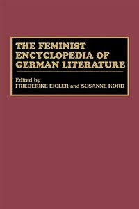 Book The Feminist Encyclopedia of German Literature by Friederike Eigler