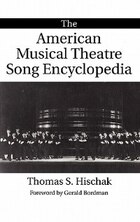 The American Musical Theatre Song Encyclopedia