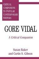 Gore Vidal: A Critical Companion