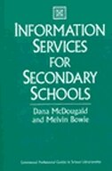 Book Information Services for Secondary Schools by Dana McDougald
