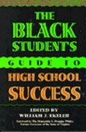 Book The Black Student's Guide to High School Success by William J. Ekeler