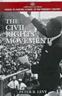 Book The Civil Rights Movement by Peter B. Levy