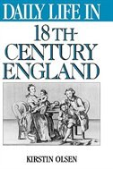 Book Daily Life In 18th-century England by Kirstin Olsen