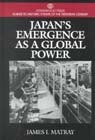 Book Japan's Emergence As A Global Power by James Matray