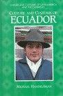 Book Culture And Customs Of Ecuador by Michael Handelsman