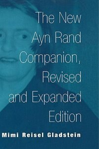 The New Ayn Rand Companion, Revised And Expanded Edition