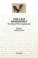 The Last Modernist: The Films of Theo Angelopoulos by Andrew Horton