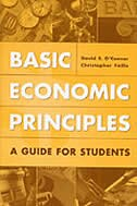 Book Basic Economic Principles: A Guide For Students by David E. O'connor