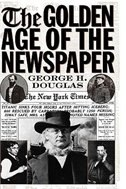 Book The Golden Age Of The Newspaper by George H. Douglas