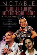 Book Notable Twentieth-century Latin American Women: A Biographical Dictionary by Cynthia Tompkins