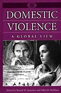 Domestic Violence: A Global View by Randal W. Summers