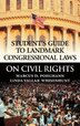 Student's Guide To Landmark Congressional Laws On Civil Rights by Marcus D. Pohlmann