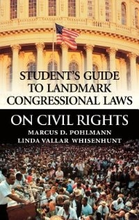 Book Student's Guide To Landmark Congressional Laws On Civil Rights by Marcus D. Pohlmann