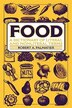 Food: A Dictionary Of Literal And Nonliteral Terms by Robert A. Palmatier