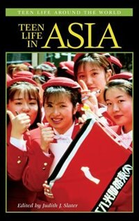 Book Teen Life In Asia by Judith J. Slater