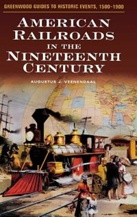 Book American Railroads In The Nineteenth Century by A. J. Veenendaal
