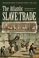Book The Atlantic Slave Trade by Johannes M. Postma