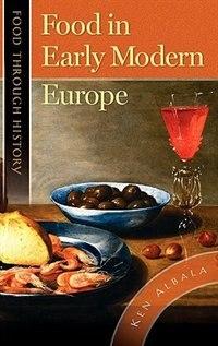 Book Food In Early Modern Europe by Robert W. Allen