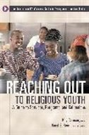 Book Reaching Out To Religious Youth: A Guide To Services, Programs, And Collections by L. Kay Carman